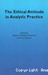 The Ethical Attitude in Analytic Practice