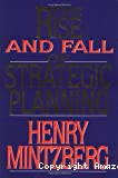 Rise and fall of strategic planning (The)