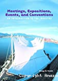 Meeting expositions, events, and conventions