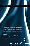 Advances in social media for travel, tourism and hospitality new perspectives, practice and cases