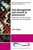 Cost Management and Control in Government: