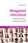 Management interculturel : Comprendre et gérer la diversité culturelle