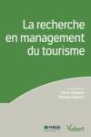 La recherche en management du tourisme