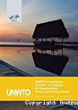 UNWTO Conference : Tourism – A Catalyst for Development, Peace and Reconciliation Passikudah